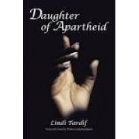 Daughter of Apartheid Book by Lindi Tardif