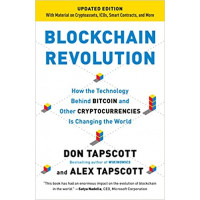 Blockchain Revolution: How the Technology Behind Bitcoin and Other Cryptocurrencies Is Changing the World by Tapscott, Alex Tapscott, Don-	Paperback