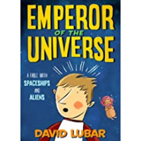 Emperor of the Universe (Bk. 1) by David Lubar -Hardcover
