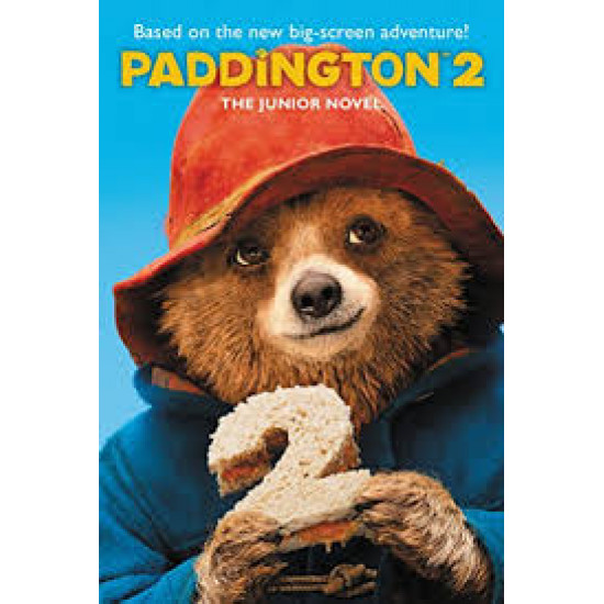 The Junior Novel (Paddington 2) by Annie Wilson
