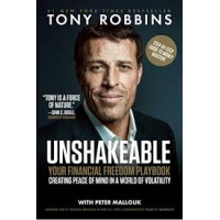 Unshakeable: Your Financial Freedom Playbook by by Tony Robbins