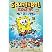 Silly Sea Stories (SpongeBob Comics, Volume 1 by Stephen Hillenburg