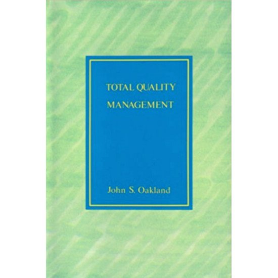 Total Quality Management By John S. Oakland