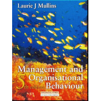 Management And Organisational Behaviour Fifth Edition