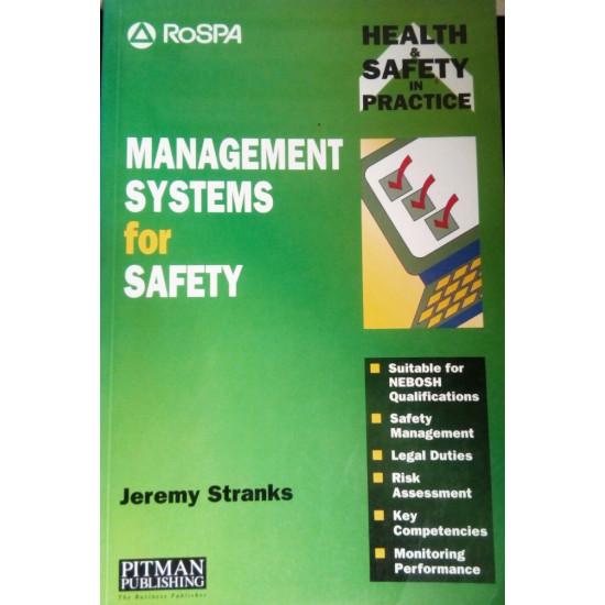 Management Systems for Safety. Jeremy Stranks