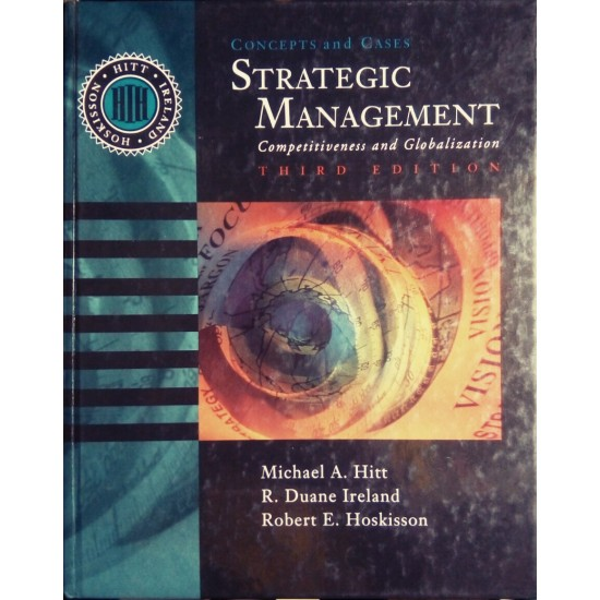 Concepts and Cases: Strategic Management: Competitiveness and Globalization
