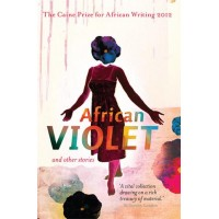 African Violet And Other Stories
