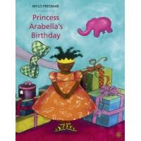 Princess Arabella's Birthday by Mylo Freeman