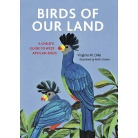 Birds of Our Land by Virginia Dike