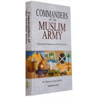 Commanders of the Muslim Army.
