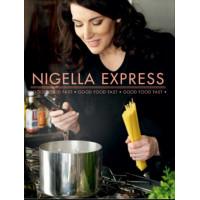 Nigella Express: Good Food Fast