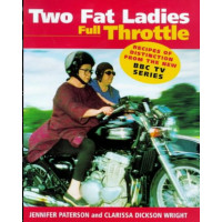 Two Fat Ladies: Full Throttle