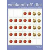 The Weekend Off-Diet: Do Something Different