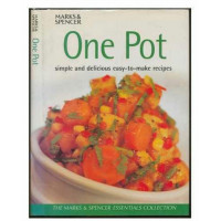 One Pot: Simple and delicious easy-to-make Recipes