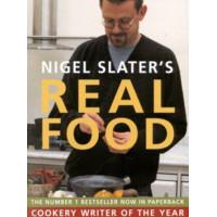 Nigel Slater's Real Food