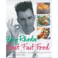 Gary Rhodes Great Fast Food