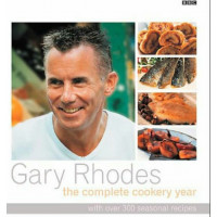 Gary Rhodes the Complete Cookery Year