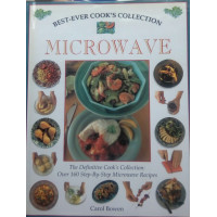 Best Ever Cook's Collection Microwave by Carol Bowen