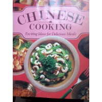 Chinese Cooking: Exciting Ideas For Delicious Meals