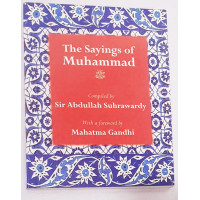 The Sayings of Muhammad by Abdullahi Suhrawardy