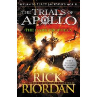 Percy Jackson- The Dark Prophecy (The Trials of Apollo Book 2) by Rick Riordan