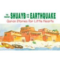 The Prophet Shuayb and the Earthquake-Hardback