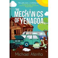 The Mechanics of Yenagoa by Michael Afenfia