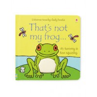 That's Not My Frog  (Touchy-Feely Board Books)