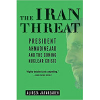 The Iran Threat by Alireza Jafarzadeh