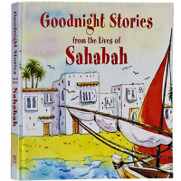 Goodnight Stories from the Lives of Sahaba