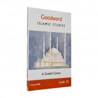 Goodword Islamic Studies Grade 10