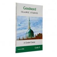 Goodword Islamic Studies Grade 9
