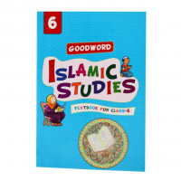 Goodword Islamic Studies Textbook for Class6 (Maplitho)