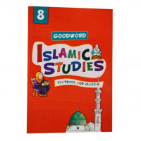 Goodword Islamic Studies Textbook for Class 8 (Maplitho)