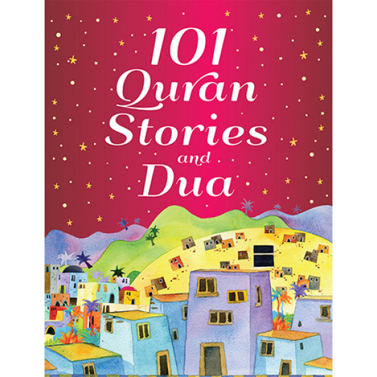 101 Quran Stories and Dua  (Hard Back)