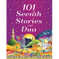 101 Seerah Stories and Dua  (Hard Back)