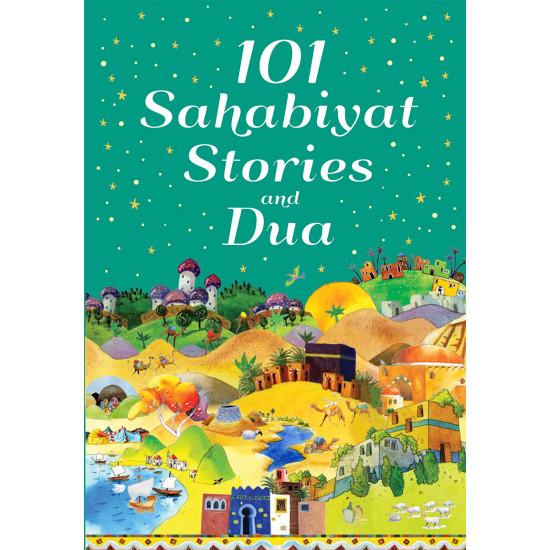101 Sahabiyat Stories and Dua (Hard back)