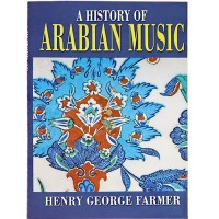 History of Arabian Music / Henry George Farmer