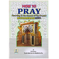 How to pray according to Mohammed PBUH.
