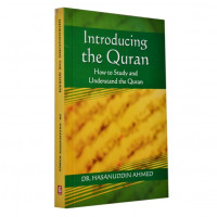 Introducing the Quran _ Hasanuddin Ahmed