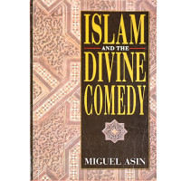Islam and the Divine Comedy-Miguel Asin