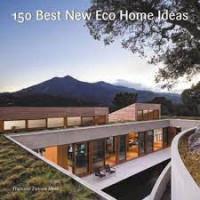 150 Best New Eco Home Ideas by Mola, Francesc Zamora-Hardback