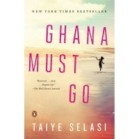 Ghana Must Go by Selasi, Taiye-Paperback