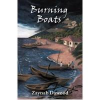 BURNING BOATS By Zaynab Dawood