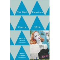 Best American Poetry 2016 by Lehman, David (Edt)