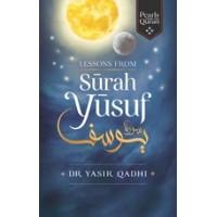 LESSONS FROM SURAH YUSUF By  Yasir Qadhi