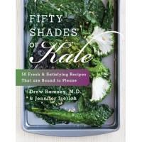 Fifty Shades of Kale by Iserloh, Jennifer- Hardcover