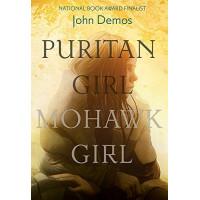 Puritan Girl, Mohawk Girl by Demos, John