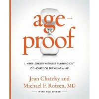 AgeProof: Living Longer Without  Running Out of Money or Breaking a Hip by Chatzky, Jean-Hardback