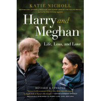 Harry and Meghan: Life, Loss, and Love by Nicholl, Katie-Paperback